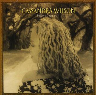 <i>Belly of the Sun</i> 2002 studio album by Cassandra Wilson