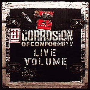 <i>Live Volume</i> 2001 live album by Corrosion of Conformity