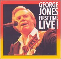 <i>First Time Live</i> 1984 live album by George Jones