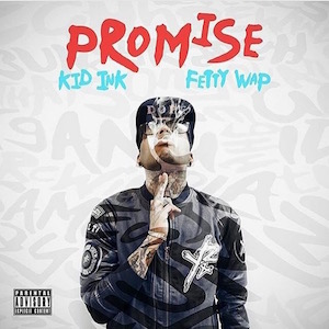 Kid Ink featuring Fetty Wap — Promise (studio acapella)