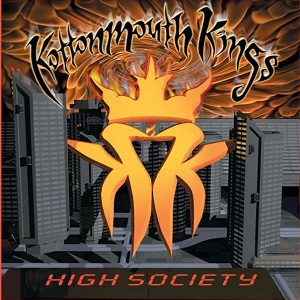 <i>High Society</i> (Kottonmouth Kings album) 2000 studio album by Kottonmouth Kings