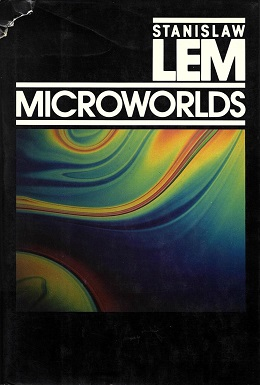 <i>Microworlds: Writings on Science Fiction and Fantasy</i>