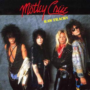 <i>Raw Tracks</i> extended play by Mötley Crüe