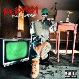 Resultado de imagen para Redman – Muddy Waters