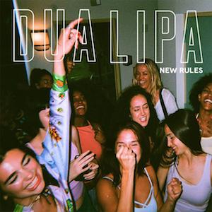 New Rules (song) 2017 single by Dua Lipa