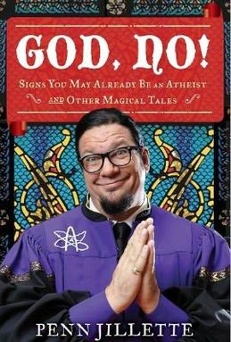 penn jillette atheism essay Penn jillette barack obama editor's note: penn jillette, a writer, television host and frequent guest on a wide range of shows, is half of the emmy award-winning magic duo penn & teller.