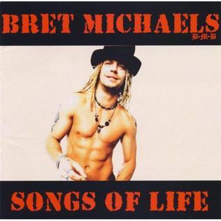 <i>Songs of Life</i> (Bret Michaels album) 2003 studio album by Bret Michaels
