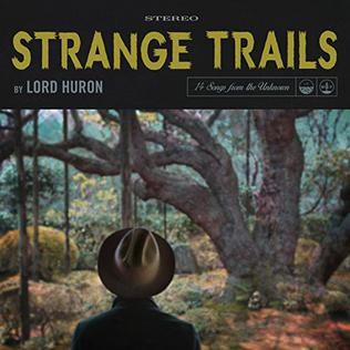 Fool for Love - Lord Huron