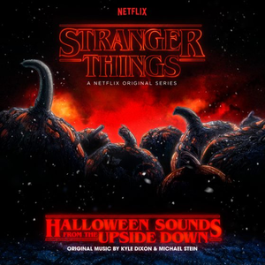 Stranger Things Halloween Sounds From The Upside Down