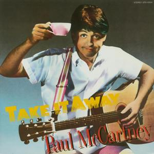 Titelbild des Gesangs Take It Away von Paul McCartney