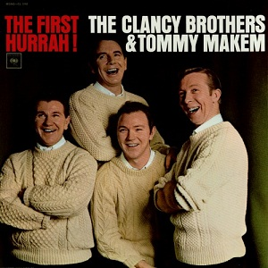 <i>The First Hurrah!</i> 1964 studio album by The Clancy Brothers and Tommy Makem