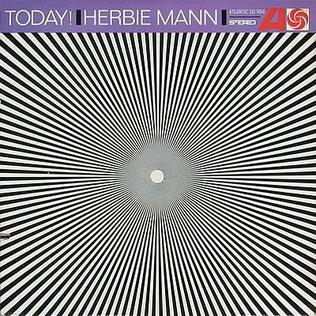 <i>Today!</i> (Herbie Mann album) 1966 studio album by Herbie Mann