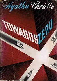 Towards Zero US First Edition Cover 1944.jpg