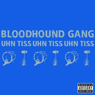 the bloodhound gang uhn tiss скачать