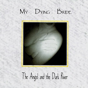 <i>The Angel and the Dark River</i> 1995 studio album by My Dying Bride