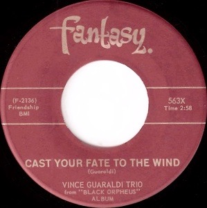 Cast Your Fate to the Wind 1962 song by Vince Guaraldi and Carel Werber