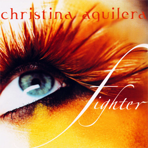 Fighter (Christina Aguilera song) 2003 single by Christina Aguilera
