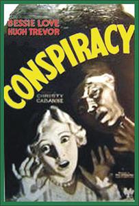 <i>Conspiracy</i> (1930 film) 1930 film by Christy Cabanne