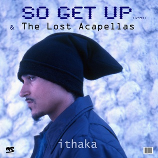 So Get Up Electronic dance music poem by Ithaka Darin Pappas