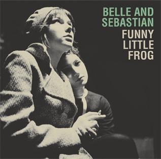 Funny Little Frog 2006 single by Belle and Sebastian