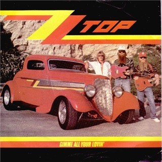 Gimme All Your Lovin single by ZZ Top