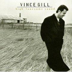<i>High Lonesome Sound</i> 1996 studio album by Vince Gill