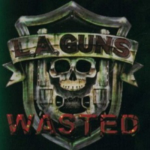 <i>Wasted</i> (EP) 1998 EP by L.A. Guns