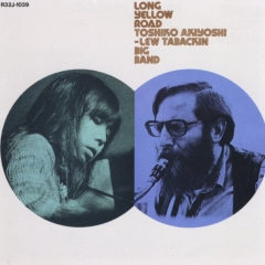 <i>Long Yellow Road</i> (Toshiko Akiyoshi – Lew Tabackin Big Band album) 1975 studio album by Toshiko Akiyoshi – Lew Tabackin Big Band
