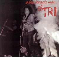 <i>Otra Tocada Mas</i> album by El Tri