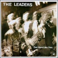 <i>Out Here Like This</i> 1987 studio album by The Leaders