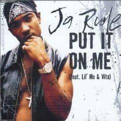 Put It on Me (Ja Rule song)