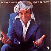 <i>Silver n Brass</i> 1975 studio album by Horace Silver