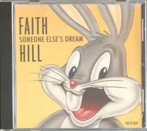 Someone Elses Dream 1996 single by Faith Hill