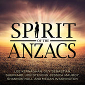 Spirit of the Anzacs 2015 single by Lee Kernaghan