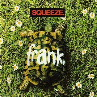 <i>Frank</i> (Squeeze album) 1989 studio album by Squeeze
