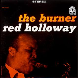 <i>The Burner</i> album by Red Holloway