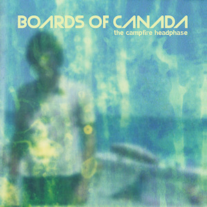 <i>The Campfire Headphase</i> 2005 studio album by Boards of Canada