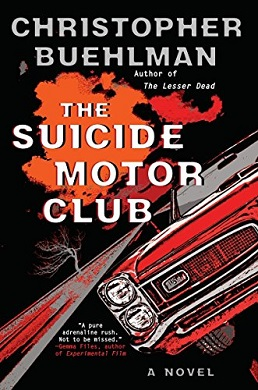 <i>The Suicide Motor Club</i> book by Christopher Buehlman