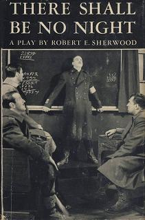 Cover of Sherwood's play There Shall Be No Night.