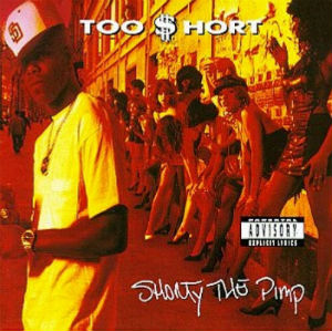 <i>Shorty the Pimp</i> 1992 studio album by Too Short