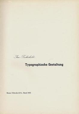 Title page for Tschichold's Typographische Gestaltung using City Medium, for the Benno Schwabe & Co. publishing house, 1932.