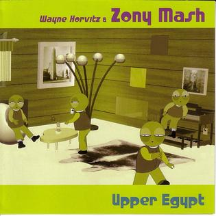 <i>Upper Egypt</i> (album) 1999 studio album by Wayne Horvitz and Zony Mash