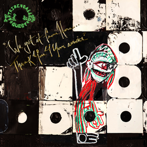 Image result for tribe called quest we got it from here