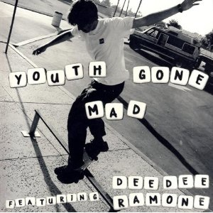 <i>Youth Gone Mad Featuring Dee Dee Ramone</i> album by Youth Gone Mad