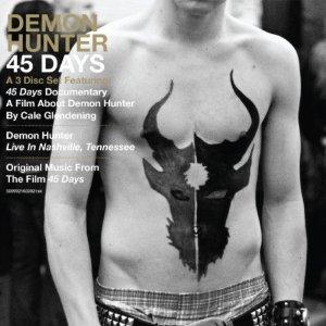 <i>45 Days</i> 2008 live album by Demon Hunter
