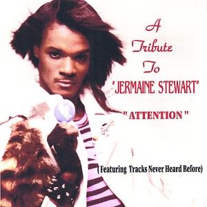 <i>Attention: A Tribute to Jermaine Stewart</i> 2005 studio album by Jermaine Stewart