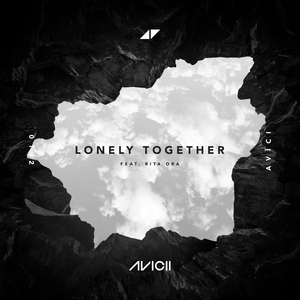 Lonely Together (Avicii song) Avicii song featuring Rita Ora