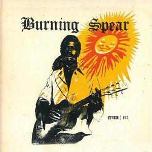 Burning Spear Studio One Presents Burning Spear