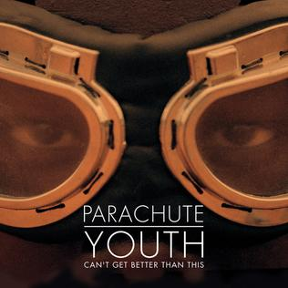 Parachute Youth — Can't Get Better Than This (studio acapella)