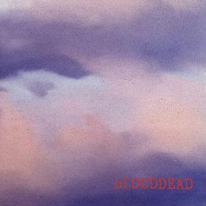 <i>Clouddead</i> (album) album